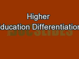 Higher Education Differentiation: