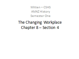 The Changing Workplace Chapter 8 – Section 4