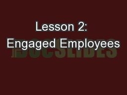 Lesson 2: Engaged Employees PowerPoint PPT Presentation