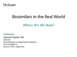 Biosimilars in the Real World