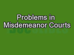 Problems in Misdemeanor Courts