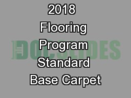 2018  Flooring Program Standard Base Carpet