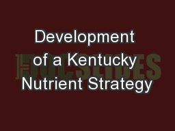 Development of a Kentucky Nutrient Strategy