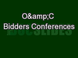 O&C Bidders Conferences PowerPoint PPT Presentation