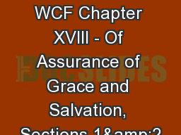 Session 48: WCF Chapter XVIII - Of Assurance of Grace and Salvation, Sections 1&2