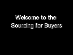 Welcome to the Sourcing for Buyers