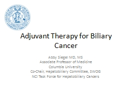 Adjuvant Therapy for Biliary Cancer