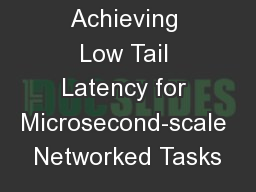 ZygOS : Achieving Low Tail Latency for Microsecond-scale Networked Tasks