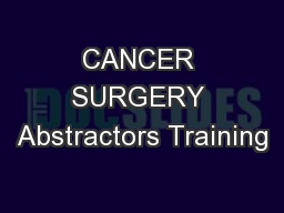 CANCER SURGERY Abstractors Training