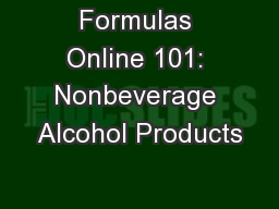 Formulas Online 101: Nonbeverage Alcohol Products