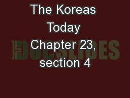 The Koreas Today Chapter 23, section 4