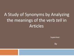 A Study of Synonyms by Analyzing the meanings of the verb