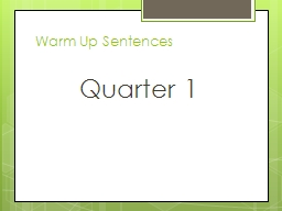 Warm Up Sentences Quarter 1