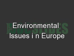 Environmental Issues i n Europe