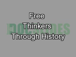 Free Thinkers Through History PowerPoint PPT Presentation