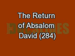 The Return of Absalom David (284)
