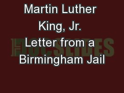 Martin Luther King, Jr. Letter from a Birmingham Jail