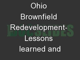 The Future of Ohio Brownfield Redevelopment- Lessons learned and