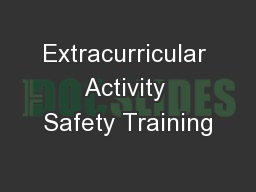 Extracurricular Activity Safety Training PowerPoint PPT Presentation