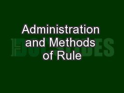 Administration and Methods of Rule