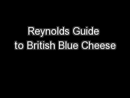 Reynolds Guide to British Blue Cheese