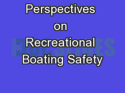 Perspectives on Recreational Boating Safety