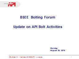 BSEE Bolting Forum Update on API Bolt Activities