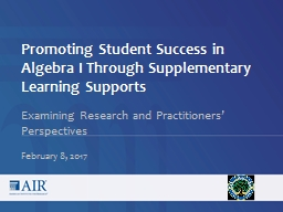 Promoting Student Success in Algebra I Through Supplementary Learning Supports PowerPoint PPT Presentation