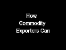 How  Commodity Exporters Can