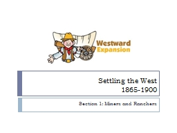 Settling the West 1865-1900