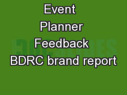 Event  Planner Feedback BDRC brand report