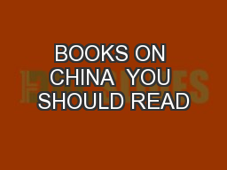 BOOKS ON CHINA  YOU SHOULD READ