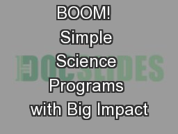 BOOM!  Simple Science Programs with Big Impact