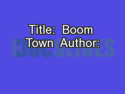 Title:  Boom Town  Author: