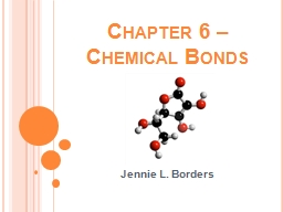Chapter 6 � Chemical Bonds
