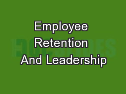 Employee Retention And Leadership