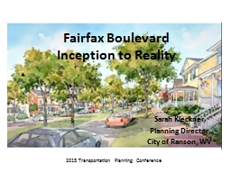 Fairfax Boulevard Inception to Reality