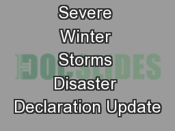 Severe Winter Storms Disaster Declaration Update