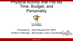 Physical Activity that Fits My Time, Budget, and Personality