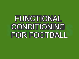 FUNCTIONAL CONDITIONING FOR FOOTBALL