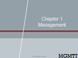 Chapter 1  Management © 2015 Cengage Learning