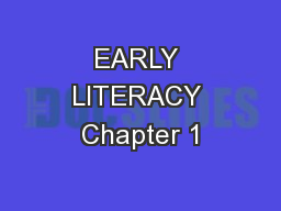 EARLY LITERACY Chapter 1