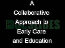 A Collaborative Approach to Early Care and Education