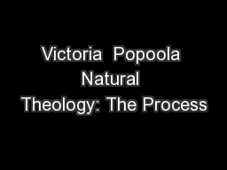 Victoria  Popoola Natural Theology: The Process