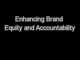 Enhancing Brand Equity and Accountability