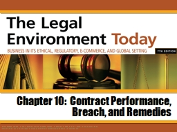 Chapter 10:  Contract Performance, Breach, and Remedies