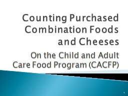 Counting Purchased Combination Foods and Cheeses