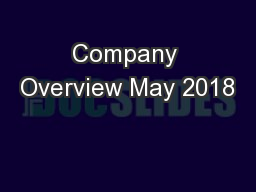 Company Overview May 2018