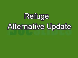 Refuge  Alternative Update