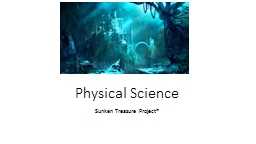 Physical Science Sunken Treasure Project*